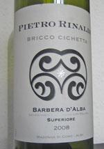 Pietro Rinaldi Bricco Cichetta Barbera d'Alba Superiore 2008