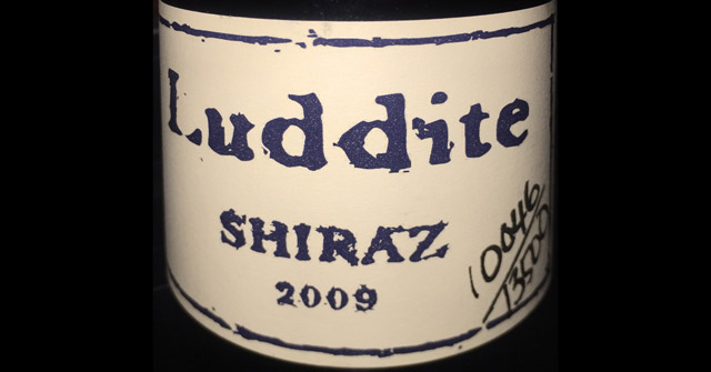 Luddite Shiraz 2009